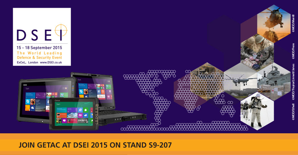 Visit Getac at DSEI 2015 on stand S9-207